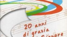 2007 – 20 anni di grazia del Signore CD1