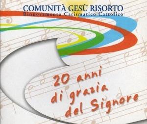 2007 – 20 anni di grazia del Signore CD2