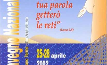 Sulla tua Parola getterò le reti – 2° Insegnamento Convegno Internazionale 2002