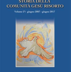 (Italiano) Storia della Comunità Gesù Risorto – vol. 2