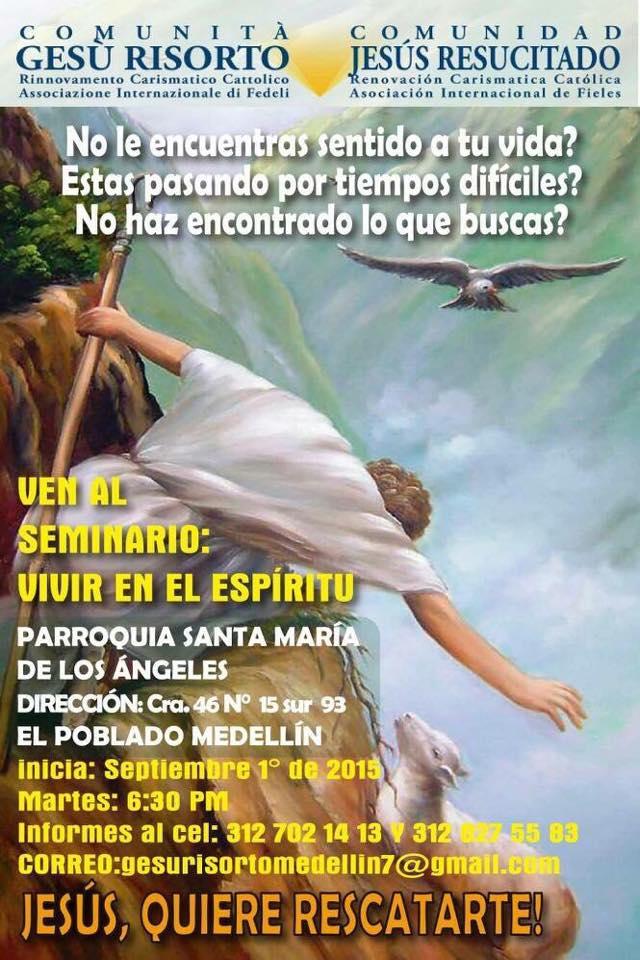 Seminario per l'Effusione dello Spirito Santo – Parroquia Santa María De Los Ángeles – El Poblado – Medellín – Colombia