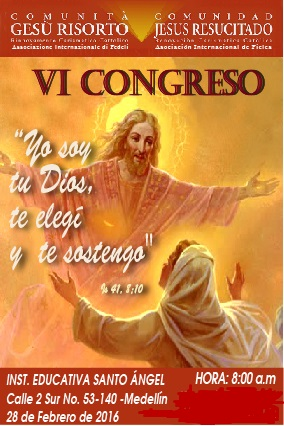 VI Convegno Nazionale della Comunità Gesù Risorto della Colombia – 28 Febbraio 2016