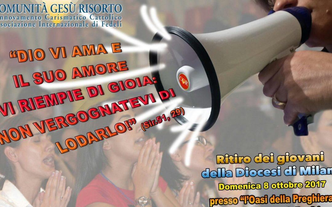 Ritiro Giovani diocesi di Milano – la cronaca