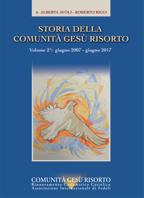 Storia della Comunità Gesù Risorto – vol. 2